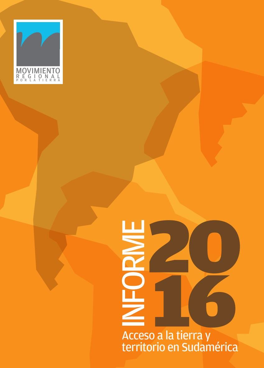 Gráfica alusiva a Informe 2016. Acceso a la tierra y territorio en Sudamérica