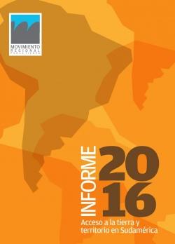 Grafica alusiva a Informe 2016. Acceso a la tierra y territorio en Sudamérica