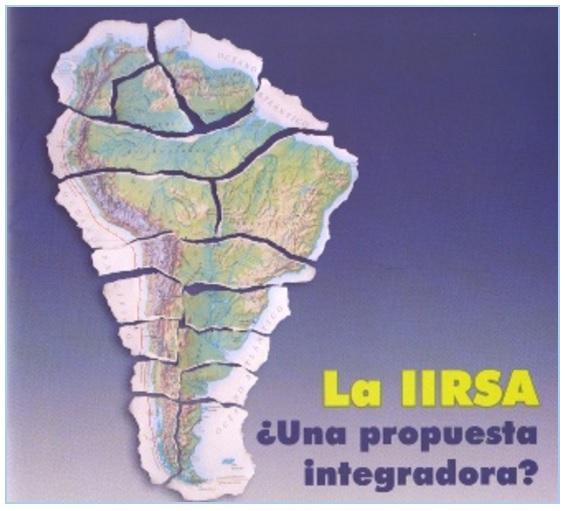 Gráfica alusiva a La IIRSA ¿Una propuesta integradora?