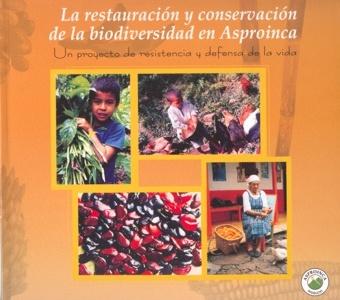 Gráfica alusiva a La restauración y conservación de la biodiversidad en Asproinca
