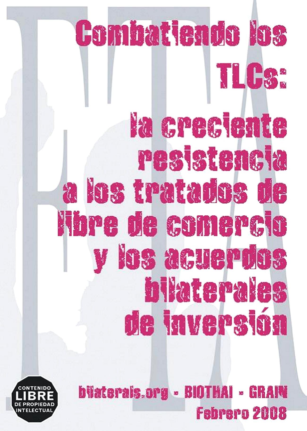 Gráfica alusiva a Combatiendo los TLC: La creciente resistencia a los tratados de libre comercio y los acuerdos bilaterales de inversión