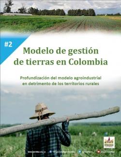 Grafica alusiva a Modelo de gestión de tierras en Colombia: profundización del modelo agroindustrial en detrimento de los territorios rurales