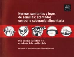 Grafica alusiva a Normas sanitarias y leyes de semillas: atentados contra la soberanía alimentaria