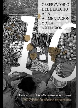Grafica alusiva a Observatorio del derecho a la alimentación y a la nutrición. Vencer la crisis alimentaria mundial