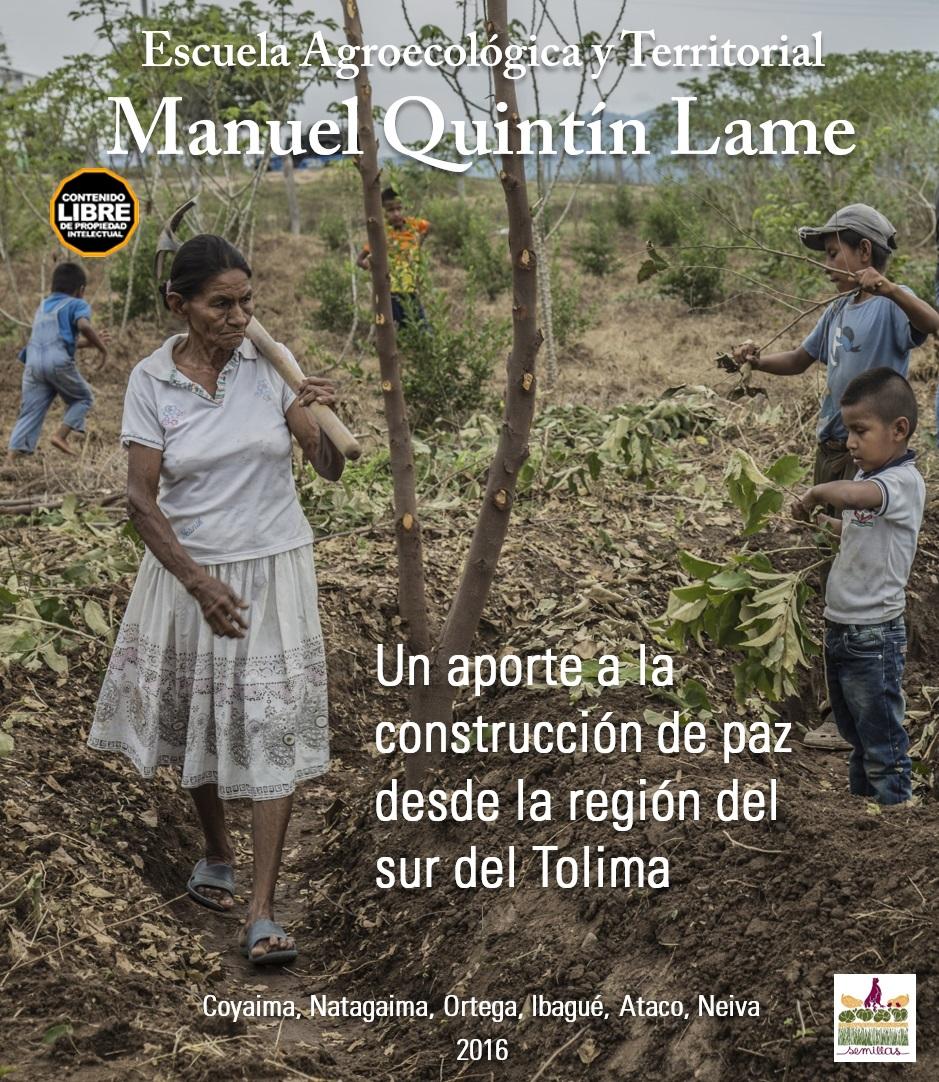 Imagen relacionada a Cartilla Escuela Agroecológica y Territorial Manuel Quintín Lame. Un aporte a la construcción de paz desde la región del sur del Tolima