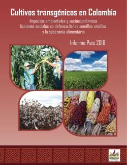 Grafica alusiva a Cultivos transgénicos en Colombia. Impactos ambientales y socioeconómicos. Acciones sociales en defensa de las semillas criollas y la soberanía alimentaria
