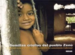 Grafica alusiva a Semillas criollas del pueblo Zenú. Recuperación de la memoria, del territorio y del conocimiento tradicional