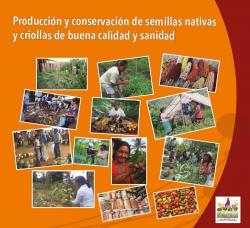 Grafica alusiva a Producción y conservación de semillas nativas y criollas de buena calidad y sanidad